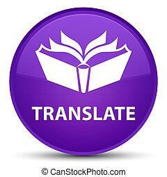 Translate special purple round button