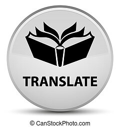 Translate special white round button
