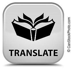Translate special white square button