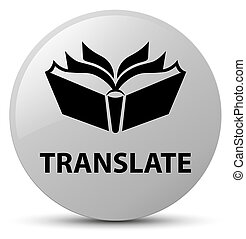 Translate white round button