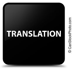 Translation black square button