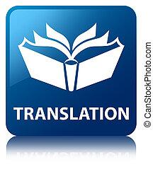 Translation blue square button