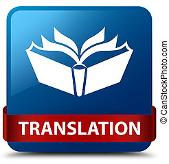 Translation blue square button red ribbon in middle