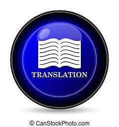 Translation book icon. Internet button on white background.
