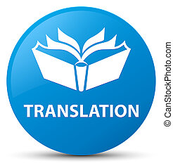 Translation cyan blue round button
