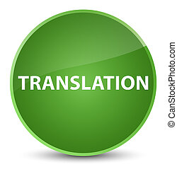 Translation elegant soft green round button