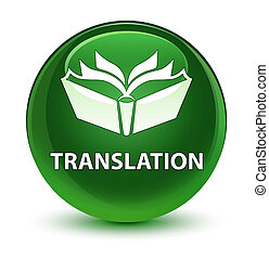 Translation glassy soft green round button