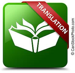 Translation green square button red ribbon in corner
