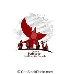 Translation: October 1, Commemoration of the Pancasila Sanctity Day (Hari Kesaktian Pancasila) vector illustration. Suitable for greeting card, poster and banner.
