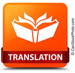 Translation orange square button red ribbon in middle