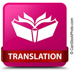 Translation pink square button red ribbon in middle