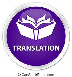 Translation premium purple round button