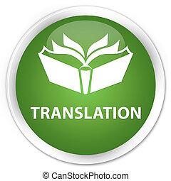 Translation premium soft green round button