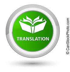 Translation prime green round button