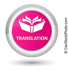Translation prime pink round button