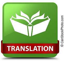 Translation soft green square button red ribbon in middle