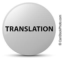 Translation white round button