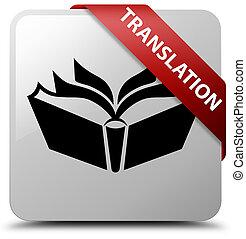 Translation white square button red ribbon in corner