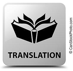 Translation white square button