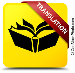 Translation yellow square button red ribbon in corner