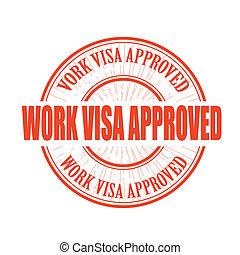 travail, approuvé, timbre visa
