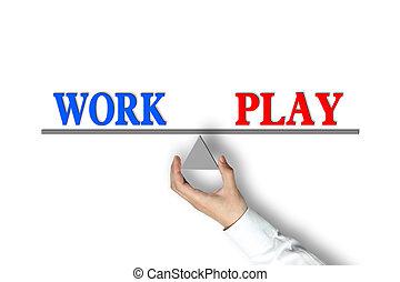 travail, jeu, équilibre
