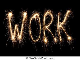 travail, mot écrit, sparkler