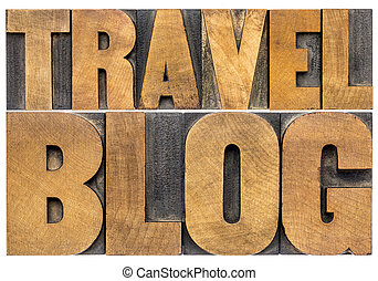 travel blog typography in wood type