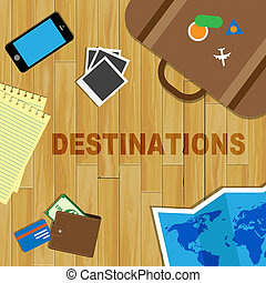 Travel Destinations Indicates Journeys Travelling And...