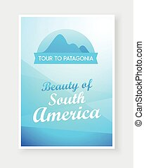Travel flyer design with Emblem of Andes Mountains and Captions on beautiful background.
