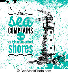 Travel grunge background. Sea nautical design. Hand drawn textured sketch illustration. Typographic design