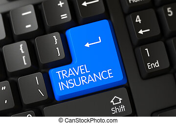 Travel Insurance on Black Keyboard Background. Blue Travel Insurance Button on Keyboard. Computer Keyboard with the words Travel Insurance on Blue Keypad. 3D Illustration.