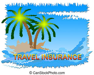 Travel Insurance Beach Scene Shows Holiday Or Vacation Cover