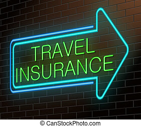 Illustration depicting an illuminated neon sign with a travel insurance concept.