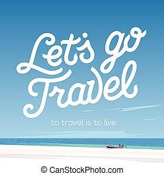 travel., lets, vacances, aller, tourisme