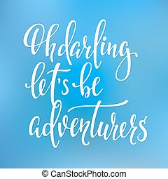 Travel life inspiration quotes lettering