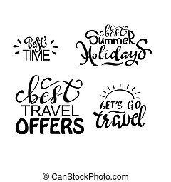 Travel life style inspiration quotes lettering.