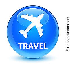 Travel (plane icon) glassy cyan blue round button