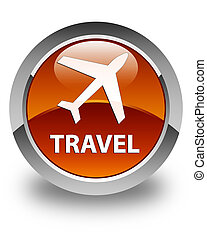 Travel (plane icon) glossy brown round button