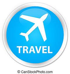 Travel (plane icon) premium cyan blue round button