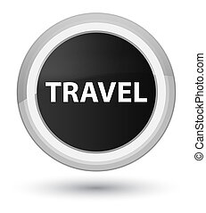 Travel prime black round button
