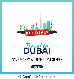 Travel to Dubai. Travel Template Banners for Social Media. Hot Deals. Best Offers.