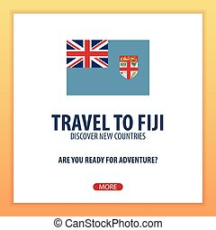 Travel to Fiji. Discover and explore new countries. Adventure trip.