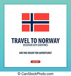 Travel to Norway. Discover and explore new countries. Adventure trip.