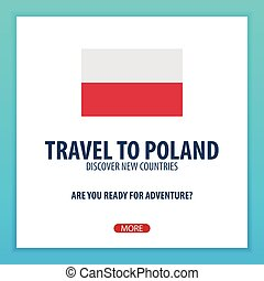 Travel to Poland. Discover and explore new countries. Adventure trip.