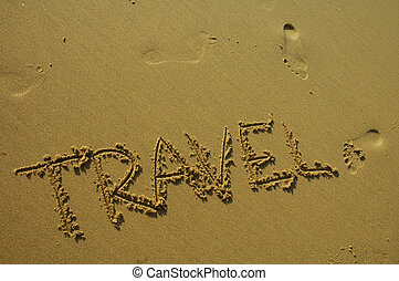 TRAVEL... - \\\'TRAVEL\\\' written in sand, on Sydney beach