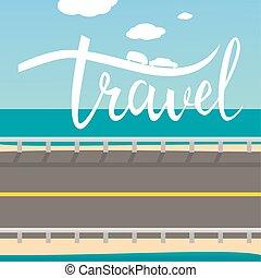travel typographic inspirational poster.