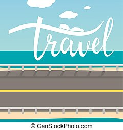 travel typographic inspirational poster.