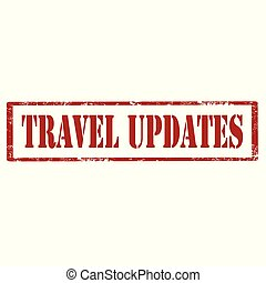 Travel Updates-stamp - Grunge rubber stamp with text Travel...