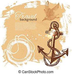 Travel vintage background. Sea nautical design. Hand drawn...